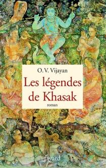 Les légendes de Khasak - O. V.Vijayan