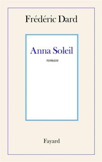 Anna Soleil - FrédéricDard