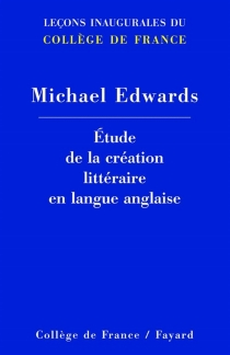 Etude de la création littéraire en langue anglaise - MichaelEdwards