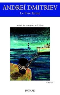 Le livre fermé - Andreï ViktorovitchDmitriev