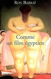 Comme un film égyptien - RonBarkai