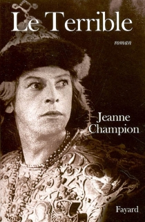 Le Terrible - Jeanne Champion