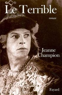 Le Terrible - JeanneChampion
