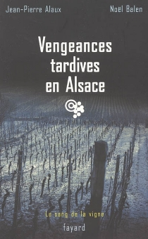 Le sang de la vigne - Jean-PierreAlaux