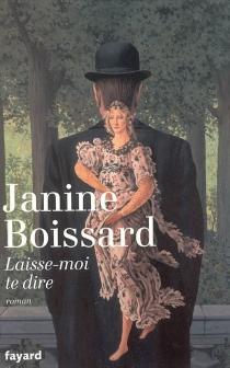 Laisse-moi te dire - JanineBoissard