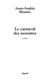 Le carnaval des monstres - Anne-SophieBrasme