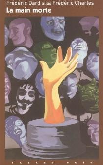 La main morte - FrédéricDard