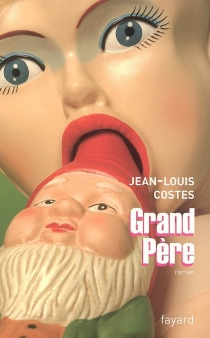 Grand-père - Jean-Louis Costes