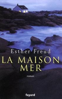 La maison mer - EstherFreud