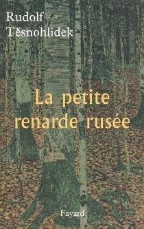 La petite renarde rusée - RudolfTesnohlidek