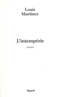 L'intempérie - LouisMartinez