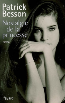 Nostalgie de la princesse - PatrickBesson