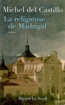 La religieuse de Madrigal - MichelDel Castillo