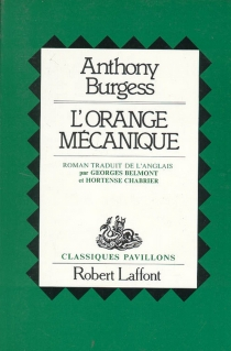 L'orange mécanique - Anthony Burgess