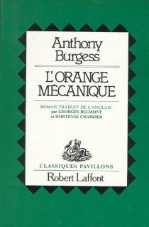 L'orange mécanique - AnthonyBurgess