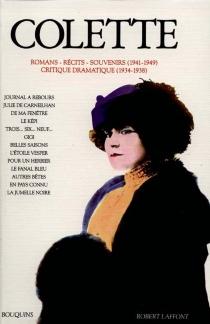 Romans, récits, souvenirs | Volume 3, 1941-1949 - Colette