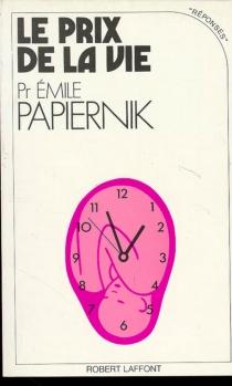 Le Prix de la vie - ÉmilePapiernik