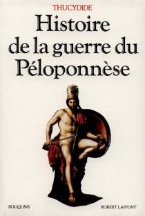 Histoire de la guerre du Péloponnèse| La Campagne avec Thucydide -