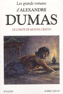 Les grands romans d'Alexandre Dumas - AlexandreDumas