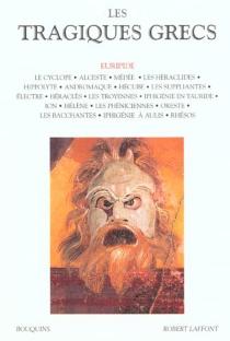 Les tragiques grecs - Euripide