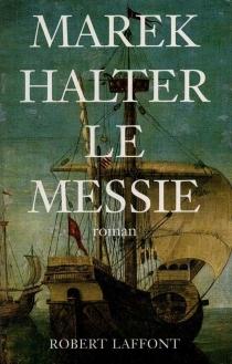 Le messie - MarekHalter