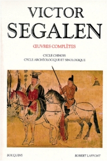 Oeuvres complètes - Victor Segalen