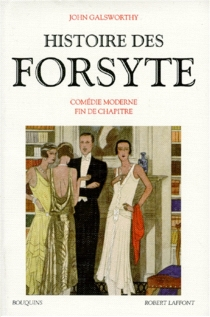 Histoire des Forsyte   Volume 2, Comédie moderne - JohnGalsworthy