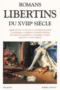 Romans libertins du XVIIIe siècle -