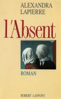 L'Absent - AlexandraLapierre