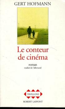 Le conteur de cinéma - GertHofmann