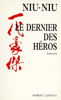 Le Dernier des héros - Niu-Niu