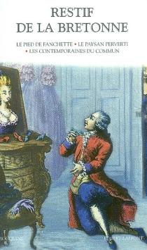 Restif de La Bretonne | Volume 1 - Nicolas-EdmeRétif de La Bretonne