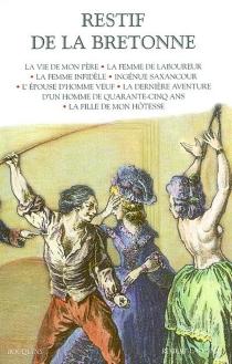 Restif de La Bretonne | Volume 2 - Nicolas-EdmeRétif de La Bretonne