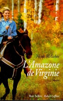 L'Amazone de Virginie - NicoleMcGehee