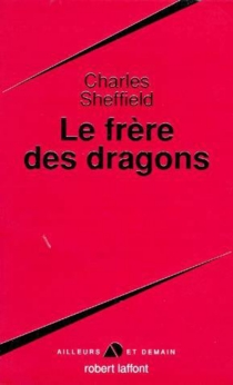 Le Frère des dragons - CharlesSheffield