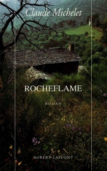 Rocheflame - Claude Michelet