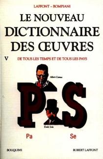 Le nouveau dictionnaire des oeuvres de tous les temps et de tous les pays - ValentinoBompiani