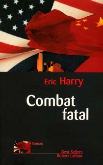 Combat fatal - Eric L. Harry