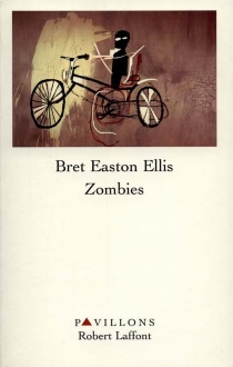 Zombies - Bret Easton Ellis
