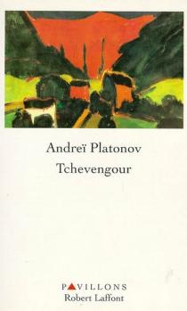 Tchevengour - Andreï PlatonovitchPlatonov