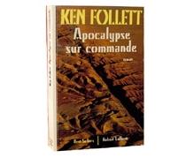 Apocalypse sur commande - KenFollett