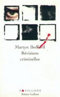 Révisions criminelles - MartynBedford