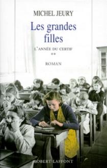 Les grandes filles - MichelJeury