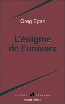 L'énigme de l'univers - GregEgan