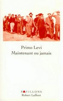 Maintenant ou jamais - PrimoLevi