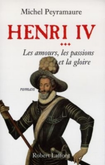 Henri IV - MichelPeyramaure