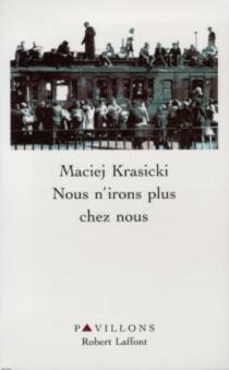 Nous n'irons plus chez nous - MaciejKrasicki