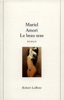 Le beau sexe - MurielAmori