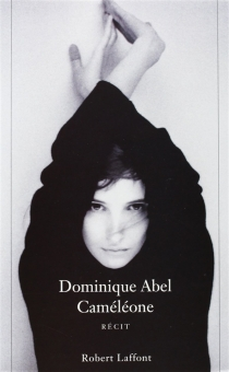 Cameleone - Dominique Abel
