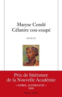 Célanire cou-coupé - MaryseCondé